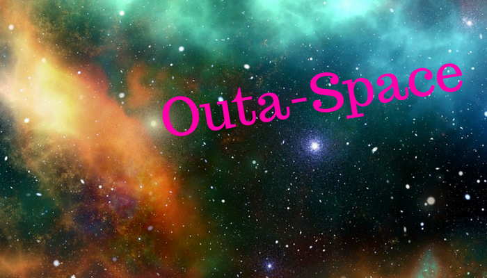 Outa-Space