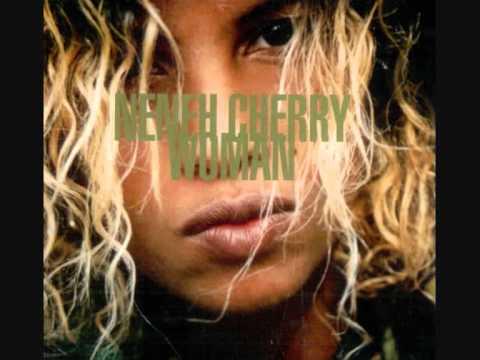 Woman – Neneh Cherry